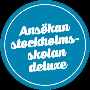 Ansökan Stockholmsskolan deluxe